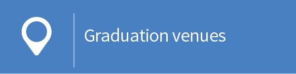 Graduation venues
